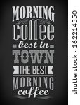 poster lettering take morning... | Shutterstock .eps vector #162214550
