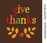 cute thanksgiving card design... | Shutterstock .eps vector #162397874