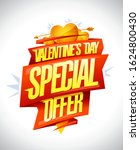 valentine's day special offer ... | Shutterstock .eps vector #1624800430