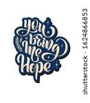 you bring me hope   vector... | Shutterstock .eps vector #1624866853