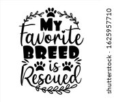 My Favorite Breed Is Rescued ...