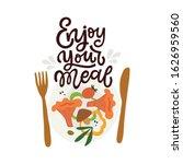 enjoy your meal. hand lettered... | Shutterstock .eps vector #1626959560