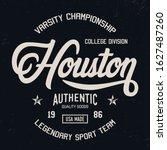 """""""houston"""".  sport theme....   Shutterstock .eps vector #1627487260"""