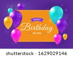happy birthday realistic... | Shutterstock .eps vector #1629029146