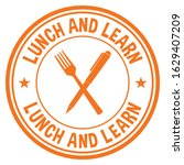 lunch and learn. vector stamp. | Shutterstock .eps vector #1629407209