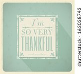 vintage styled thanksgiving... | Shutterstock .eps vector #163038743
