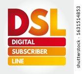 dsl   digital subscriber line... | Shutterstock .eps vector #1631514853