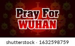 Prayer Banners For Wuhan  The...