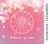 vector mandala of love on a... | Shutterstock .eps vector #1632648823
