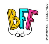 Bff   Best Friends Forever...