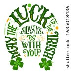 May The Luck Of The Irish...