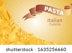 italian cuisine with pasta and... | Shutterstock .eps vector #1635256660