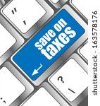 save on taxes word on laptop... | Shutterstock . vector #163578176