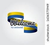 welcome to ukraine flag.... | Shutterstock .eps vector #1636575949