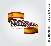 welcome to spain flag.... | Shutterstock .eps vector #1636575973