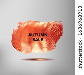 autumn sale. the background is... | Shutterstock . vector #1636968913