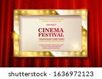 cinema festival. theater sign... | Shutterstock . vector #1636972123