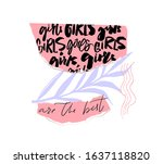 girls are the best. calligraphy ... | Shutterstock .eps vector #1637118820