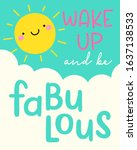 wake up and be fabulous   cute... | Shutterstock .eps vector #1637138533