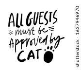 All Guests Must Be Approved By...