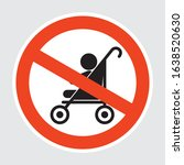 no baby carriage sign. baby in... | Shutterstock .eps vector #1638520630