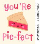 cute pie cartoon illustration... | Shutterstock .eps vector #1638807580