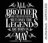 all brother are created equal... | Shutterstock .eps vector #1639231333