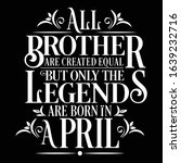 all brother are created equal... | Shutterstock .eps vector #1639232716