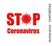 stop coronavirus. coronavirus... | Shutterstock .eps vector #1640180266