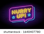 hurry up lable in glowing neon... | Shutterstock .eps vector #1640407780