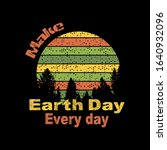 earth day every day  best for... | Shutterstock .eps vector #1640932096