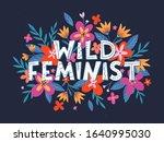 wild feminist vector... | Shutterstock .eps vector #1640995030