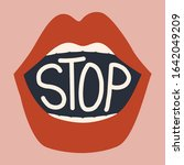 female lips and text  stop....   Shutterstock .eps vector #1642049209