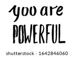 you are powerful   vector...   Shutterstock .eps vector #1642846060