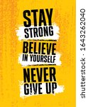 stay strong. believe in... | Shutterstock .eps vector #1643262040