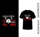 """""""keep calm and don't kill tree"""" ... 