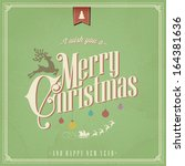 i wish you a merry christmas... | Shutterstock .eps vector #164381636