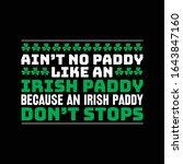 Ain\'t No Paddy Like An Irish...
