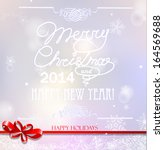 merry christmas and happy new... | Shutterstock . vector #164569688