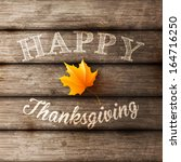 happy thanksgiving background ... | Shutterstock .eps vector #164716250