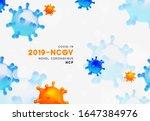 novel coronavirus  2019 ncov .... | Shutterstock .eps vector #1647384976