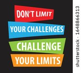 motivational quote  don't limit ...   Shutterstock .eps vector #1648866313
