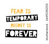 fear is temporary poster design.... | Shutterstock .eps vector #1649250253