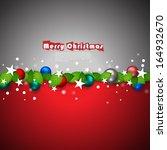 christmas balls and leaves... | Shutterstock .eps vector #164932670