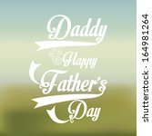 happy fathers day over pattern  ... | Shutterstock .eps vector #164981264