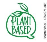 plant based   logo in speech... | Shutterstock .eps vector #1650071200