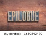Small photo of epilogue word combined on vintage varnished wooden surface