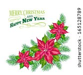 christmas card with poinsettia... | Shutterstock . vector #165128789