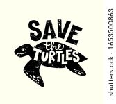 Save The Turtles Hand Drawn...