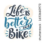 Lettering Slogan About Bicycle...